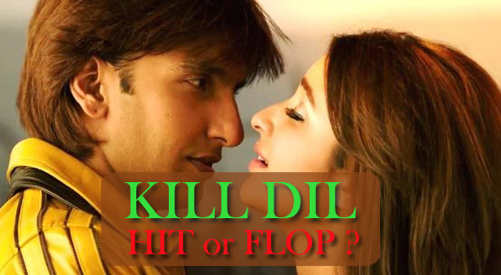 KILL DIL is HIT or FLOP ? ? – KILL DIL Movie Reviews / Star Ratings