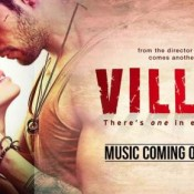 THE VILLAIN Hindi Movie Release Date – THE VILLAIN 2014 Bollywood Film Release Date