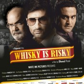 WHISKY IS RISKY – Upcoming Gujarati Movie Releasing on 4th April 2014