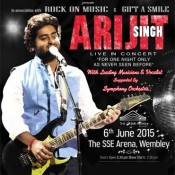 Arijit Singh Live In Concert in London on 6th June 2015 at The SSE Arena Engineers Way