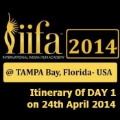 IIFA 2014 Awards Itinerary at Tampa Bay on Day 1 – 24th April 2014