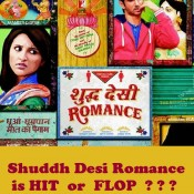Shuddh Desi Romance is HIT or FLOP ? ?