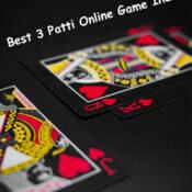 Best 3 Patti Online Game Indian