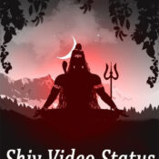 Shiv Video Status – Shiv Bhajan Video Status Download App